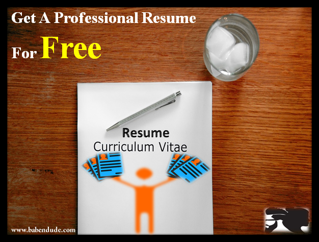 get a professional resume for your career for free - Get A Professional Resume