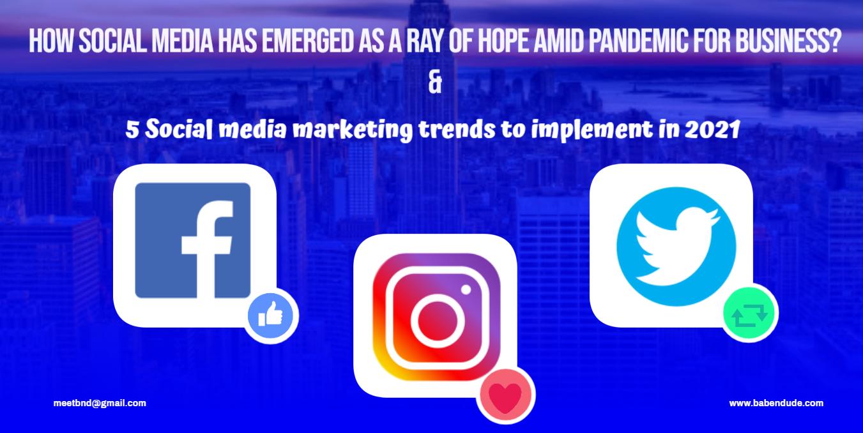 5 Social media marketing trends 2021-22